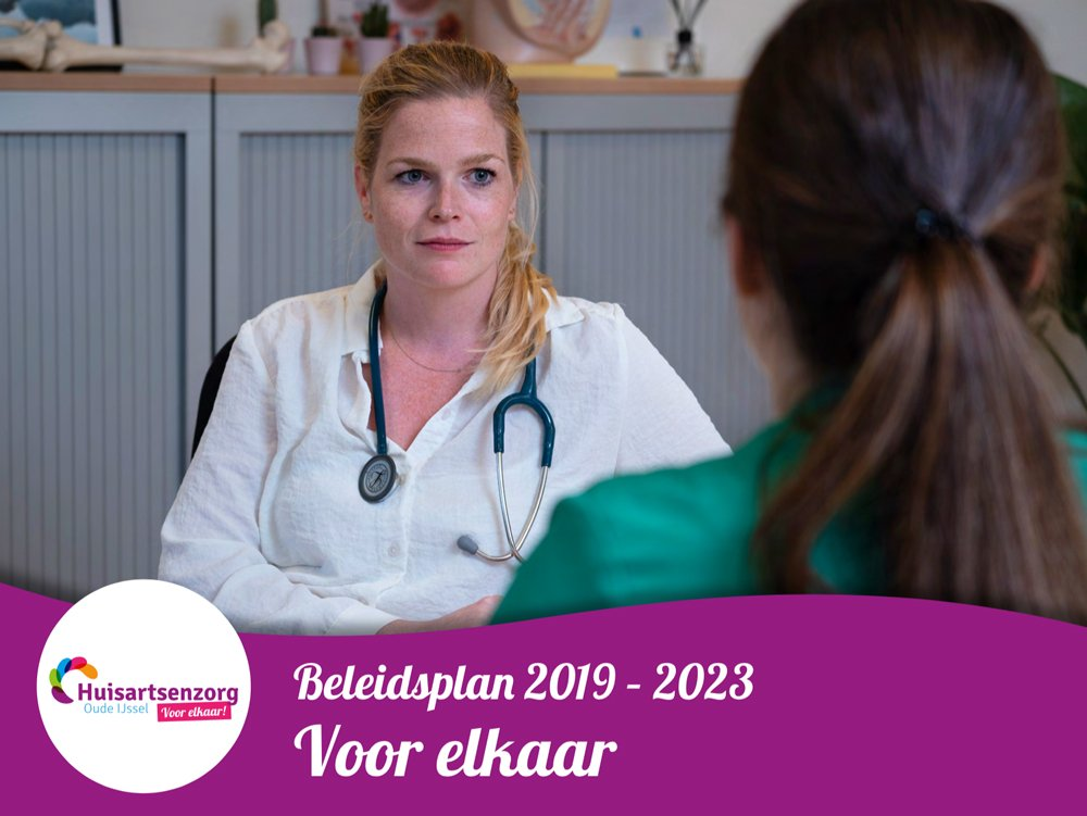 Het Huisartsenzorg Oude IJssel Beleidsplan 2019-2023 | Voor elkaar